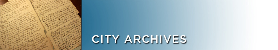 ~City Archives | About Us | Policies + Procedures